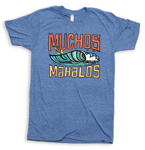 Muchos Mahalos Shirt Wheeland Brothers